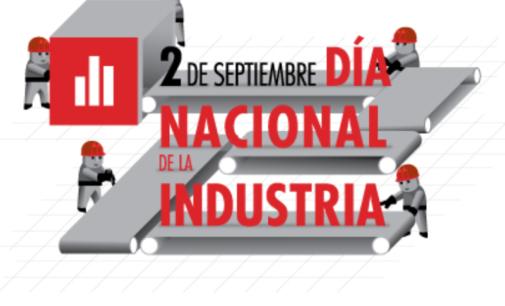 2 de Septiembre: Día de la Industria Nacional